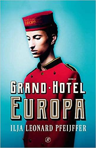 Gouden Boek voor Grand Hotel Europa van Ilja Leonard Pfeijffer